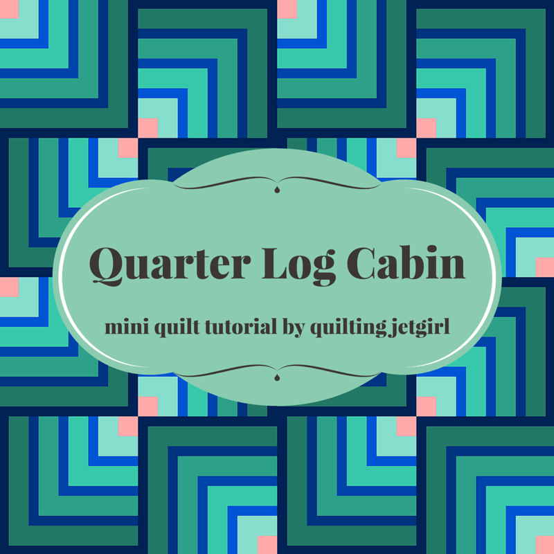 Quarter Log Cabin Mini Quilt {Tutorial}